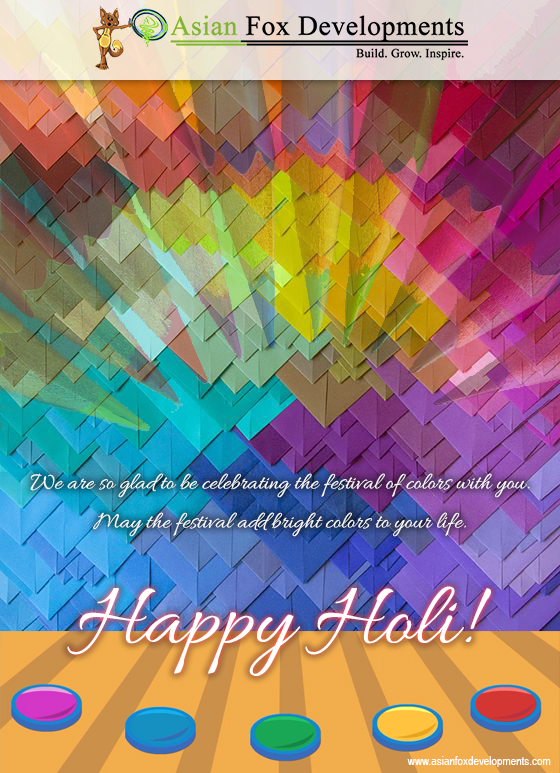 Asian Fox Developments - Happy Holi - 2017